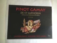 954 -  Suisse Vaud   Pinot Gamay De Saint Saphorin 2006 étiquette Autocollante Neuve - Autres
