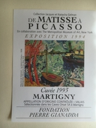 965 -  De Matisse à Picasso  Exposition 1994  Fondation Pierre Gianadda Dôle Du Valais 1993 Et Fendant 2 Etiquette Neuve - Art