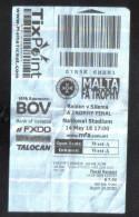 MALTA - FA TROPHY CUP FINAL  BALZAN Vs SLIEMA    MATCH TICKET - Match Tickets