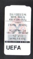 MALTA - NE XAMAX SERVETTE - VALLETTA  F.C.   MATCH TICKET 28 / 08 / 03 - Match Tickets