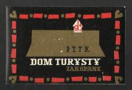 Etiquette Valise Hotel DOM TURYSTY Zakopane Pologne Luggage Label Poland - Hotel Labels