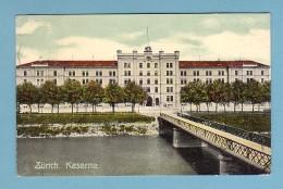 ZÜRICH. KASERNE // Gelaufen In 1919 - ZH Zurich