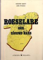 ©1977 ROESELARE : EEN NIEUWE KANS 127blz Veel Foto's Hendrik Baert & Dirk Rygole ROULARTA Heemkunde Geschiedenis Z602 - Roeselare
