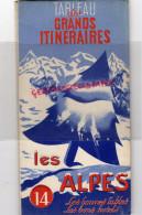 74-73-38-06- 07- DEPLIANT TOURISTIQUE LES ALPES-1947-RESTAURANT BONNES TABLES-MEGEVE-CHAMONIX-HUEZ-GRENOBLE-VALBERG- - Dépliants Touristiques