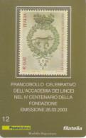 ITALIA 2003 - ACCADEMIA DEI LINCEI - TESSERA FILATELICA - 6. 1946-.. Repubblica