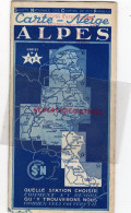 74 - 38-73-05-26-06-SNCF 1939 CARTE NEIGE-ALPES-ANNECY-ALBERTVILLE-MOUTIERS-DIE-EMBRUN-BEUIL-THONON-MEGEVE- - Dépliants Touristiques