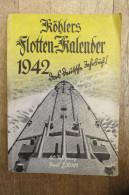"""""""Köhlers Flotten-Kalender 1942"""" Das Deutsche Jahrbuch - Calendars"""