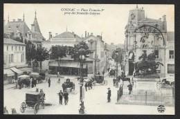 COGNAC Place François 1° Prise Des Nouvelles Galeries () Charente (16) - Cognac