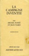 La Campagne Inventée Dédicacé Par Michel Marié (ISBN 2903098018) - Livres, BD, Revues
