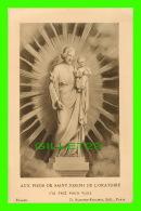 IMAGES RELIGIEUSES - AUX PIEDS DE SAINT JOSEPH DE L'ORATOIRE - D. SAUDINOS-RITOURET, ÉDIT. - - Images Religieuses