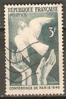 FRANCE   -    1946 .  Y&T N° 761 Oblitéré  -    Conférence De Paris  /  Colombe De La Paix - Oblitérés