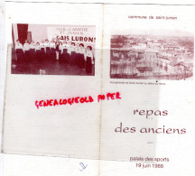 87 -SAINT JUNIEN -MENU REPAS DES ANCIENS -PALAIS DES SPORTS 1988- CLUB AMITIE LES GAIS LURONS - Menus