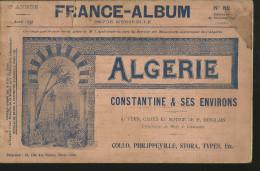 ALGERIE CONSTATIN ET SES ENVIRONS 61 VUES  CARTE ET NOTICE FRANCE ALBUM 1902   .32 PAGES - Algerien