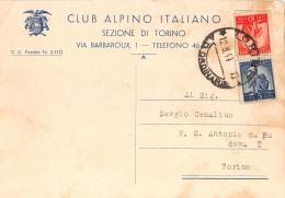 """05706 """"TORINO - CLUB ALPINO ITALIANO - SEZIONE DI TORINO"""" CARTOLINA COMM. INTESTATA, SPEDITA 1949 - Commercio"""