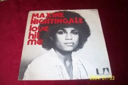 MAXINE NIGHTINGALE °  LOVE HIT ME - Soul - R&B