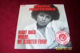MAXINE NIGHTINGALE ° RIGHT BACK WHERE WE STARTED FROM - Soul - R&B