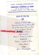 87 - SAINT JUNIEN - MENU XXVIIIE CONGRES DES COMBATTANTS PRISONNIERS DE GUERRE -6 MAI 1973 - Menus