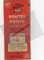 GUERRE 1939-1945- CARTE ROUTIERE MICHELIN ROUTES ET PONTS -JANVIER 1945- N° 97- BORDEAUX-POITIERS-LONS LE SAUNIER-GAP- - Cartes Routières