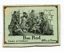 Bon Point - Librairie Des Catéchismes (Paris) (2) (Recto-Verso) - Diplômes & Bulletins Scolaires
