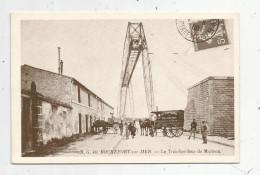 Cp , 17 , ROCHEFORT SUR MER , Le Transbordeur De MARTROU , La Belle époque En Charentes , Coll. C. Genet - Rochefort