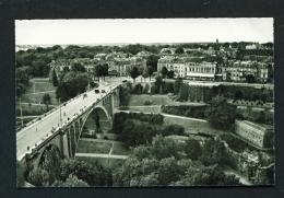 LUXEMBOURG  -  Pont Adolphe  Unused Vintage Postcard - Luxemburg - Town