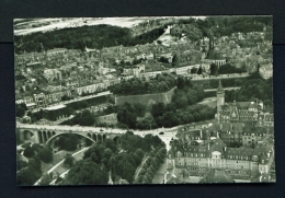 LUXEMBOURG  -  Aerial View  Unused Vintage Postcard - Luxemburg - Town