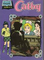 Album Relié Cathy - Reliure N° 8 - Avec Les Spéciaux N° 11 Et 12 - Editions Arédit - Année 1984 / 85 - TBE - Arédit & Artima