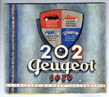 """PUB . 202 PEUGEOT De 1939 """"Dèpliant Publicitaire"""" - Documentos Históricos"""