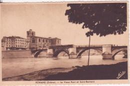 CPA -  ROMANS (Drôme) - Le Vieux Pont Et Saint Barnard - Romans Sur Isere