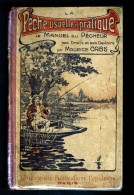 Pêche Usuelle Et Pratique. Le Manuel Du Pêcheur, Ses Droits Et Ses Devoirs. Cabs Maurice - Livres, BD, Revues