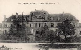 CPA SAINT DIZIER - L'ASILE DEPARTEMENTAL - Saint Dizier