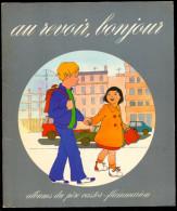 Album Du Père Castor - Au Revoir, Bonjour - Dessins De Bruno Le Sourd. - Livres, BD, Revues