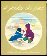Album Du Père Castor - Le Jardin Des Jeux - Dessins De Michelle Daufresne. - Livres, BD, Revues