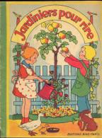Jardiniers Pour Rire - Editions Bias, Paris (1948). - Livres, BD, Revues