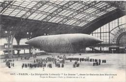 """PARIS -7eme --Le Dirigeable """"Lebaudy"""" """"Le Jaune"""" Dans La Galerie Des Machines -trajet :Moisson -Paris 55 Km En 1 H 41 - Arrondissement: 07"""