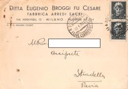 """05720  """"MILANO - FABBRICA ARREDI SACRI - DITTA EUGENIO BROGGI FU CESARE"""" CARTOLINA COMM. INTESTATA, SPEDITA 1939 - Commercio"""