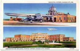 Municipal Airport, KANSAS CITY, MO And Fairfax Airport KANSAS CITY, KANSAS ( Etats Unis ) - Kansas City – Missouri