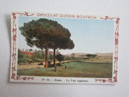 Chromo Chocolat Guérin Boutron Italie Rome La Voie Appienne - Guerin Boutron