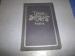 Sewing Machine : UNION SPECIAL MACHINE, MACHINES A COUDRE CATALOGUE ANCIEN (détail En Photos + Annonce) - Vieux Papiers