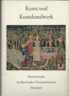 Kunst Und Kunsthandwerk - Meistrewerke Im Bayerischen Nationalmuseum Munchen  1955 - Livres, BD, Revues