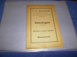 Catalogue 1924 S.A. BRANDON Fresnay-sur-Sarthe Machines à Coudre Spéciales BONNETERIE - Petits Métiers