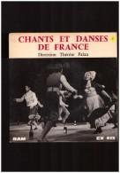 Chants Et Danses De France   Therese Palau  Bourrée 7 Sauts  Rond Argnetonnais   Les Gars De Locminé Gigue - Vinyles