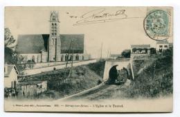 CPA  77  :   HERICY   église Avec Tunnel Et Train     A  VOIR  !!!!!!! - France