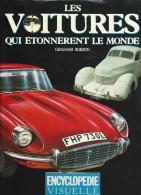 Les Voitures Qui étonnèrent Le Monde Par Graham Robson Bordas 1981 - Auto