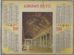 ALMANACH DES POSTES  1969 ( CALENDRIER ) LA GALERIE DES GLACES - CHATEAU DE VERSAILLES - Calendriers