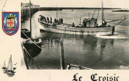 FRANCE -  Le Peche - Le CROISIC - RPPC - Retour De Peche 1956 - Le Croisic