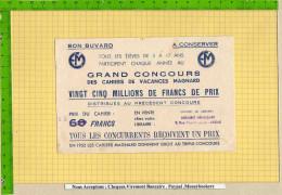 BUVARD : Grand Concours  En 1952 Cahiers Magnard  Cahiers De Vacances - Papeterie