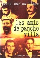 LES AMIS DE PANCHO VILLA - Livres, BD, Revues
