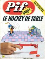 Pif Gadget N°298 -  Bob Mallard - Fanfan La Tulipe - Jacques Flash - Pif Gadget