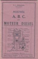 LIVRET TBE NOUVEL ABC DU MOTEUR DIESEL. N.-L. ERPELDING. 64 PAGES. 3è EDITION  CHIRON PARIS - Auto